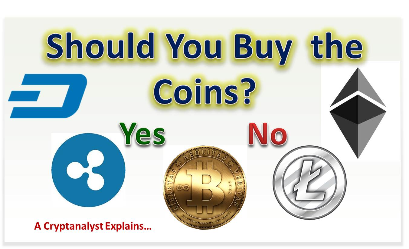 Should I Buy Cryptocurrency(Coins)? – A Cryptocurrency Analyst's Advice