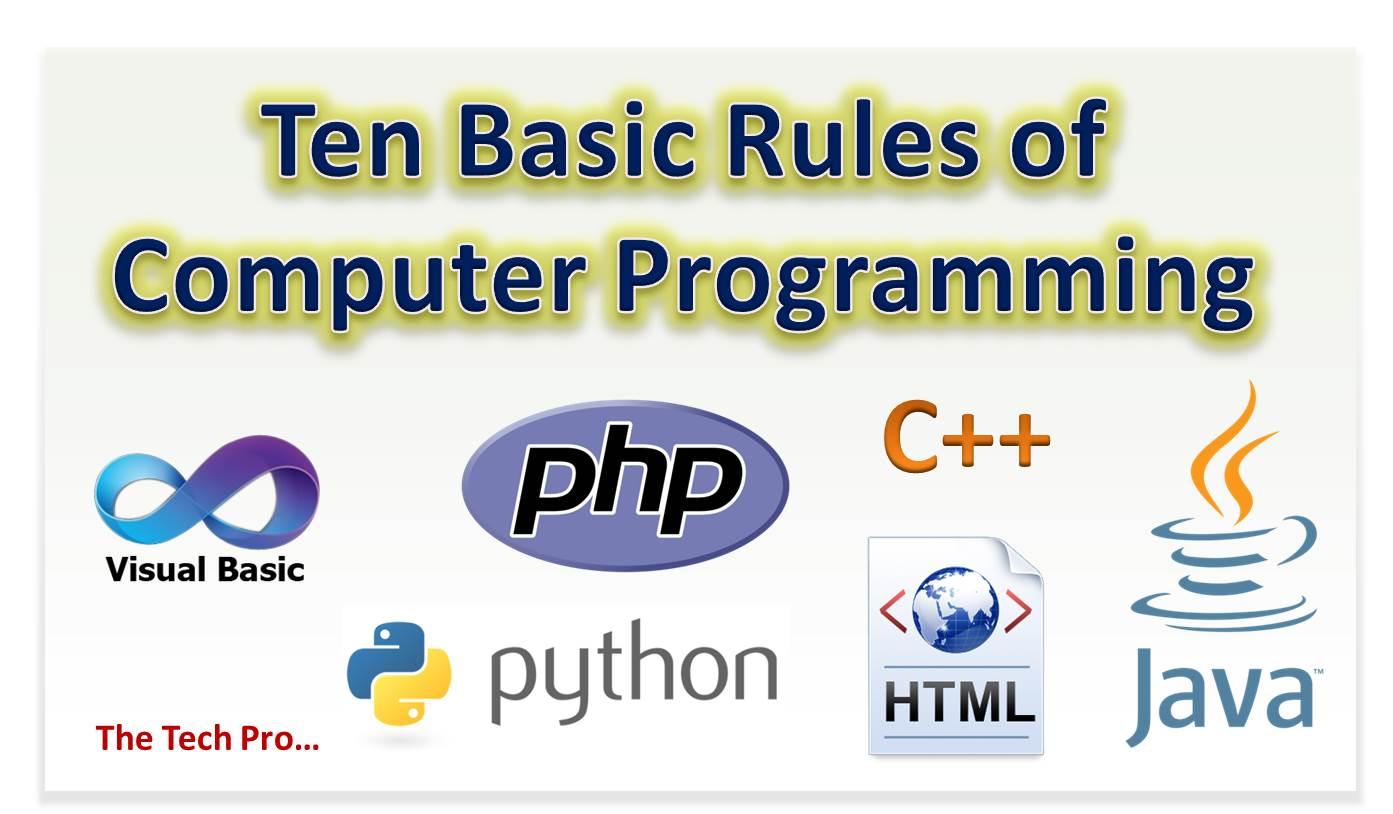Ten Commandments of Computer Programming