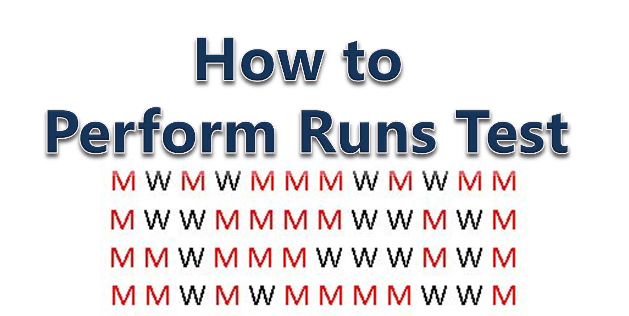 What is Run Test in Statistics – A Simple Explanation with Step by Step Examples