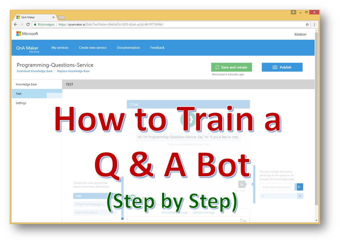 Tutorial 5 - How to Train a QandA Bot