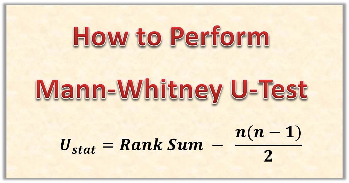 How to Perform Mann-Witney U Test(Step by Step) – Hypothesis Testing