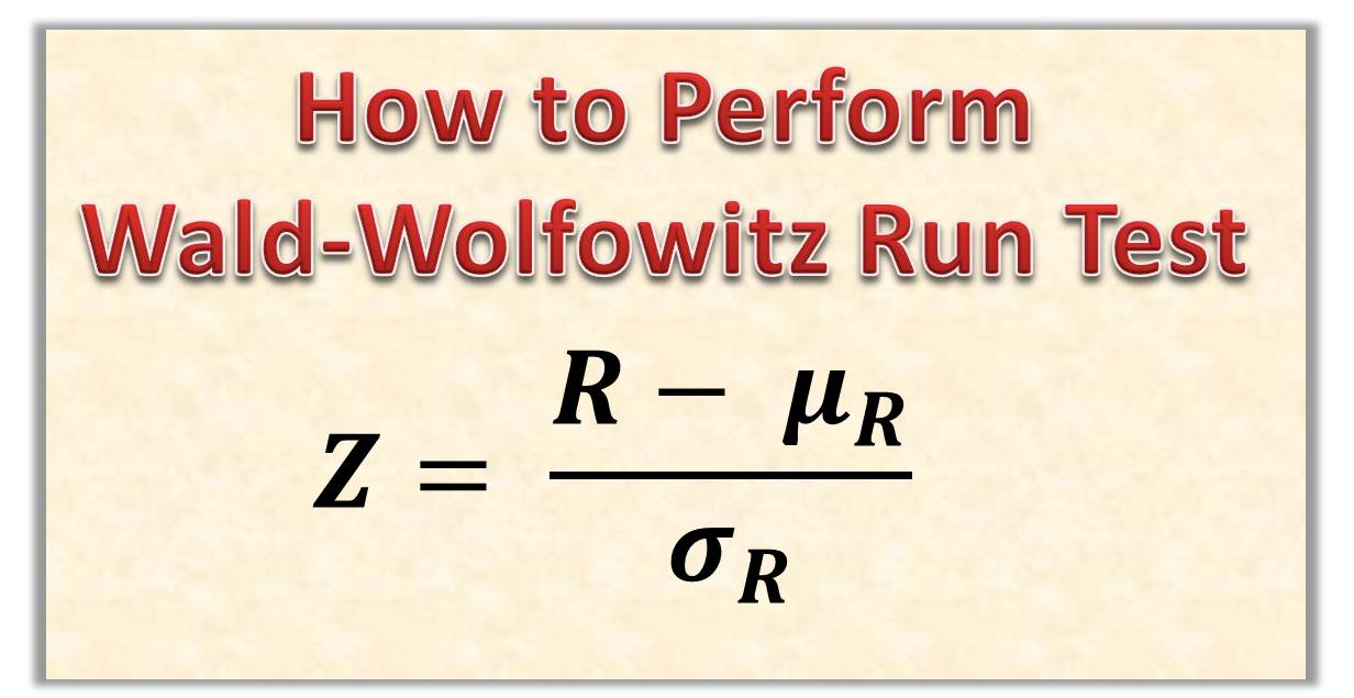 How to Perform Wald-Wolfowitz Test – Testing for Homogeneity with Run Test