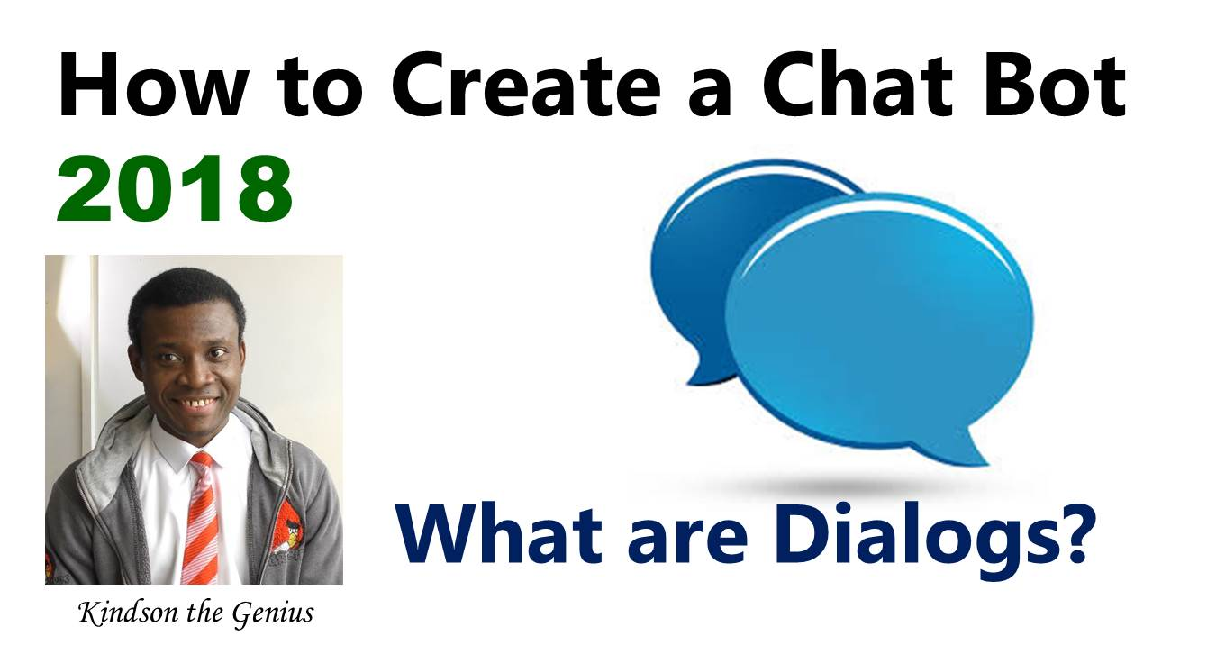 What are Dialogs in Chatbots? (Same as Forms in Web Application)