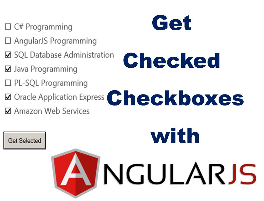 How to Get Selected CheckBoxes Using AngularJs