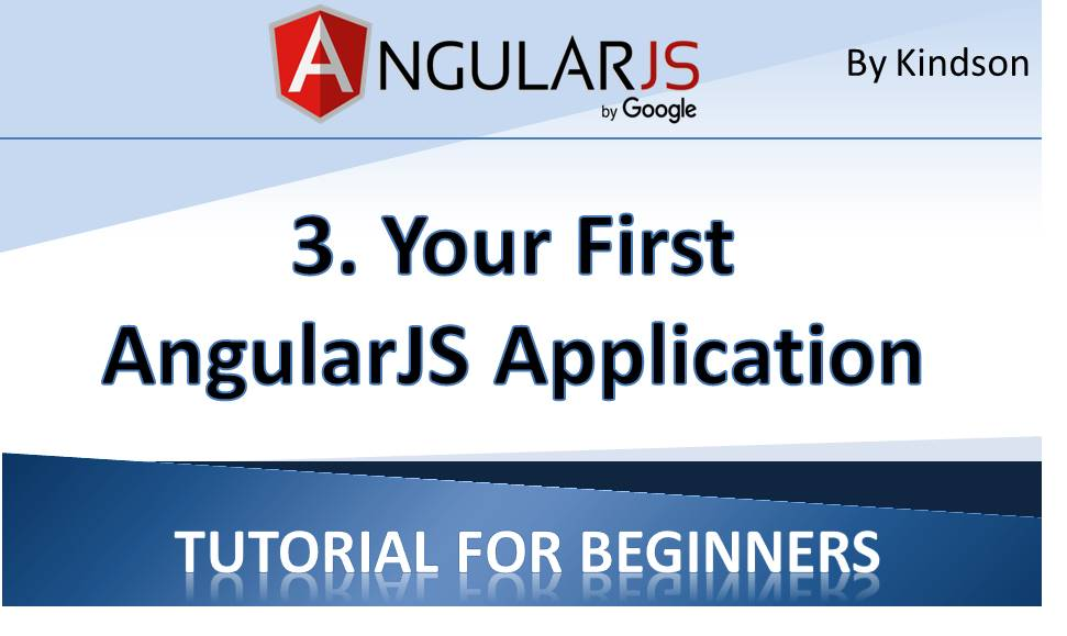 Your First AngularJS Application