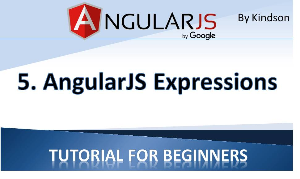 AngularJS Tutorial for Beginners 5 – AngularJS Expressions