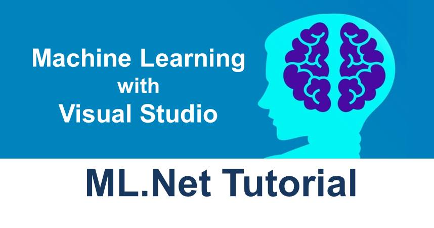 Building Machine Learning Model With ML.Net in Visual Studio