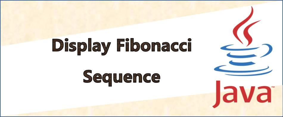 Program to Display Fibonacci Sequence