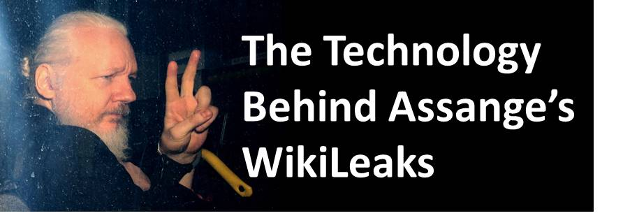 The Technology Behind Julian Assange's Wikilieaks