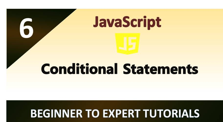 JavaScript – Conditional Statements