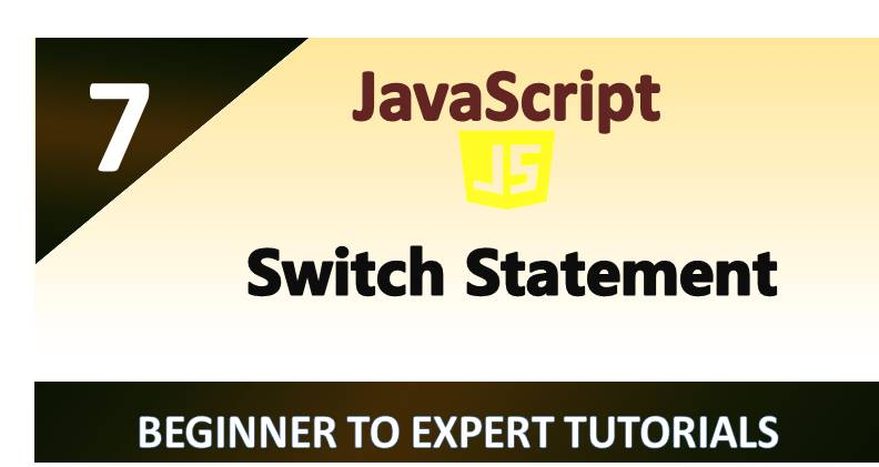 JavaScript – Switch Statement