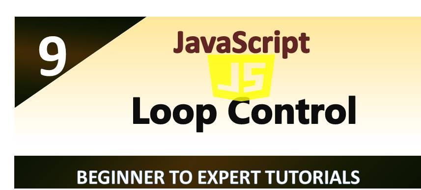 JavaScript – Loop Control