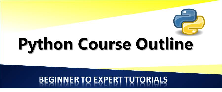PYthon Tutorials Course Outline